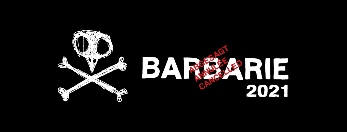 You are currently viewing Keine Barbarie im 2021 / pas de Barbarie en 2021